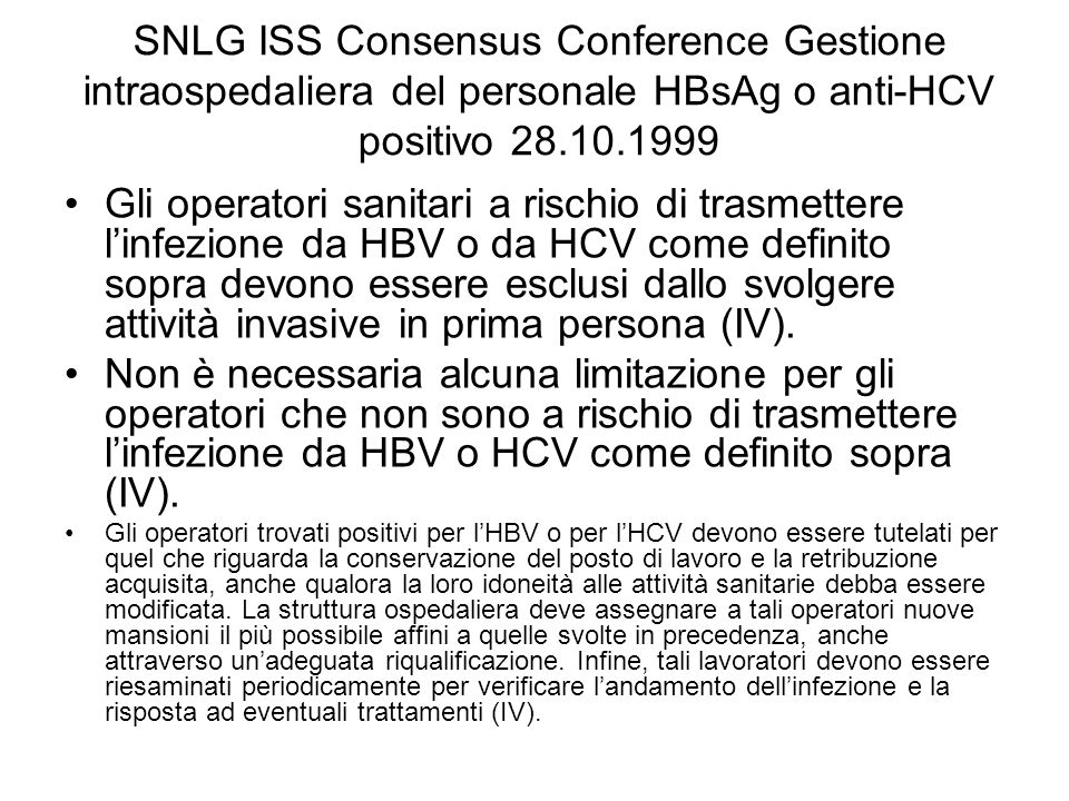 SNLG ISS Consensus Conference Gestione intraospedaliera del personale HBsAg o anti-HCV positivo 28.10.1999