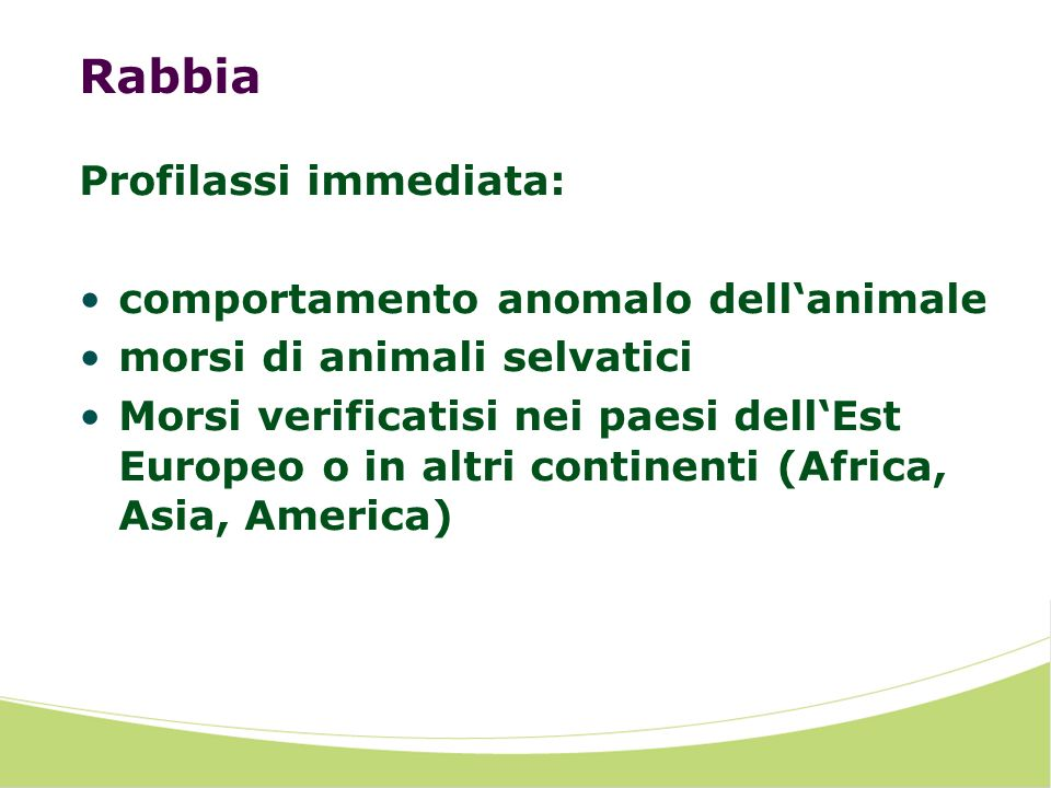 Rabbia Profilassi immediata: comportamento anomalo dell'animale
