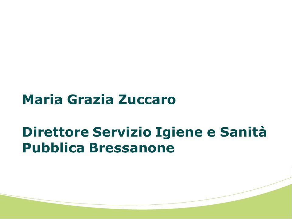 Maria Grazia Zuccaro Direttore Servizio Igiene e Sanità Pubblica Bressanone