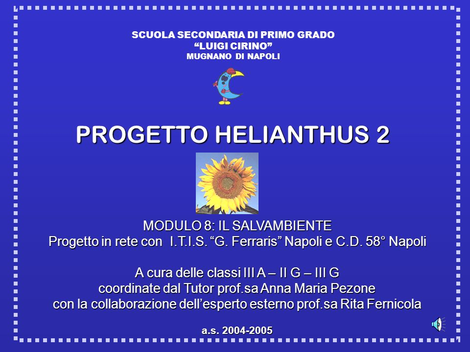 PROGETTO HELIANTHUS 2 MODULO 8: IL SALVAMBIENTE