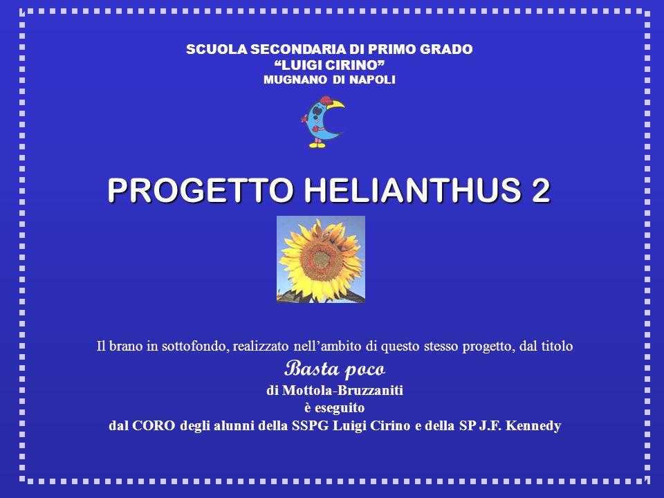 PROGETTO HELIANTHUS 2 Basta poco