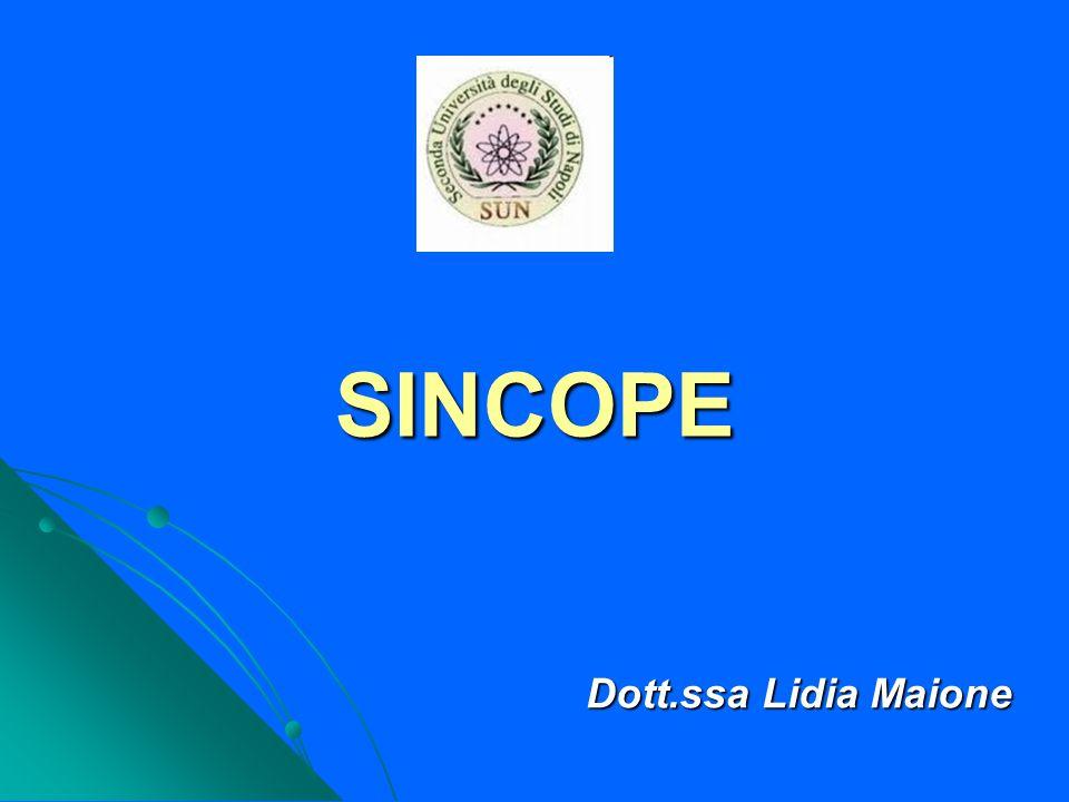 SINCOPE Dott.ssa Lidia Maione