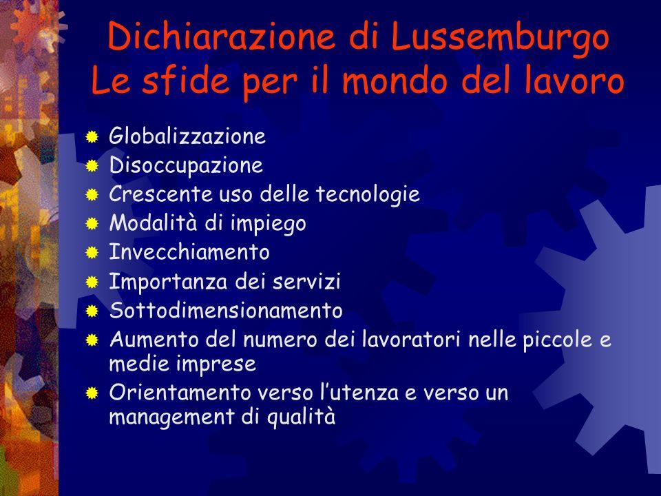 Dichiarazione di Lussemburgo Le sfide per il mondo del lavoro