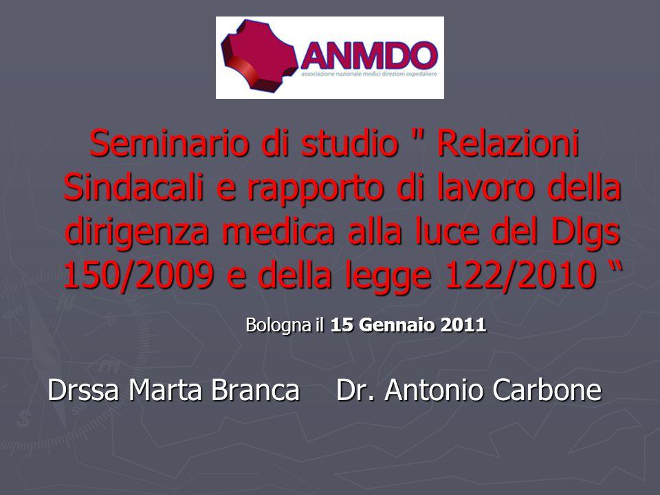 Seminario di studio Relazioni Sindacali e rapporto di lavoro della dirigenza medica alla luce del Dlgs 150/2009 e della legge 122/2010