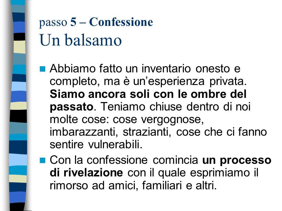 passo 5 – Confessione Un balsamo