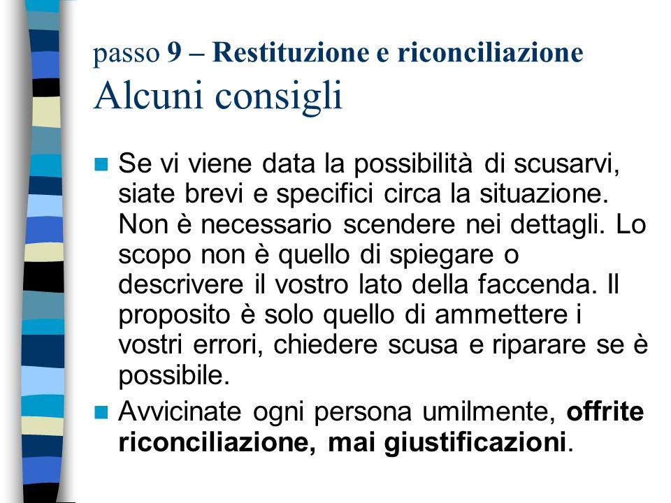 passo 9 – Restituzione e riconciliazione Alcuni consigli