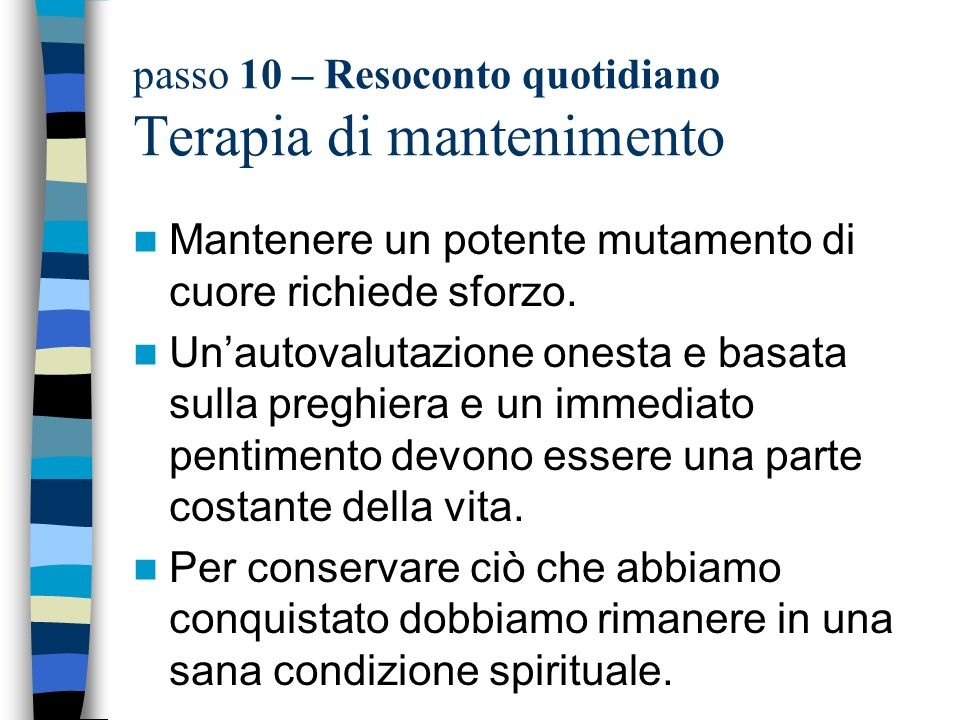 passo 10 – Resoconto quotidiano Terapia di mantenimento