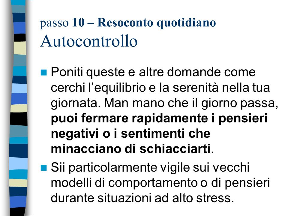 passo 10 – Resoconto quotidiano Autocontrollo