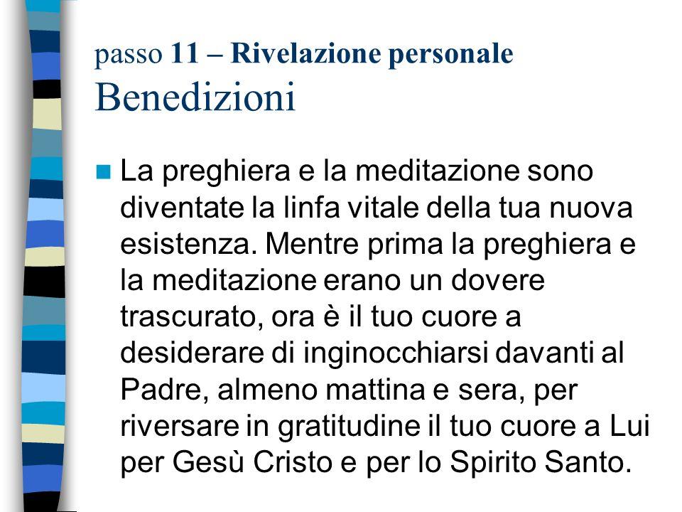 passo 11 – Rivelazione personale Benedizioni