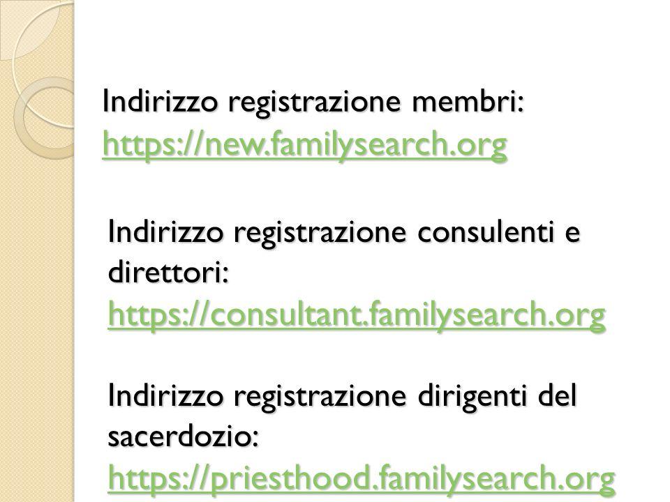Indirizzo registrazione membri: https://new.familysearch.org