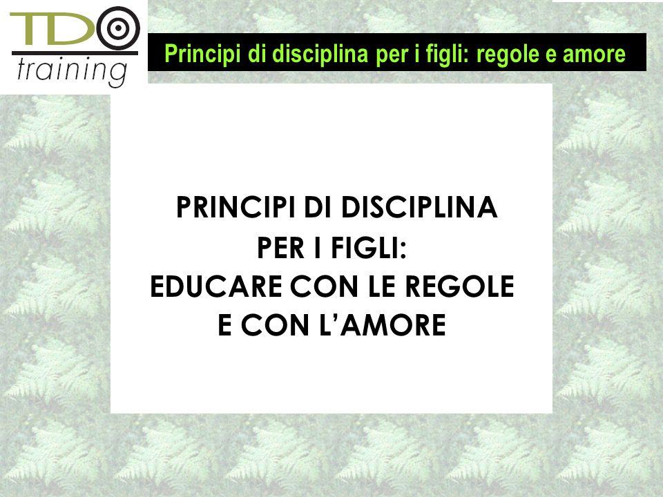 PRINCIPI DI DISCIPLINA