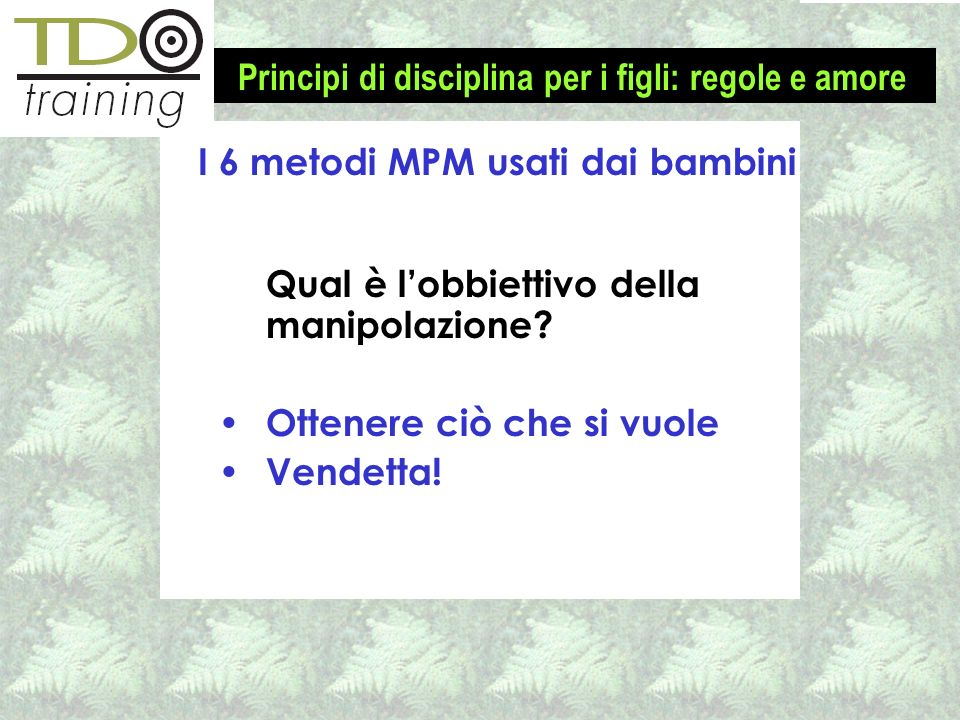 I 6 metodi MPM usati dai bambini