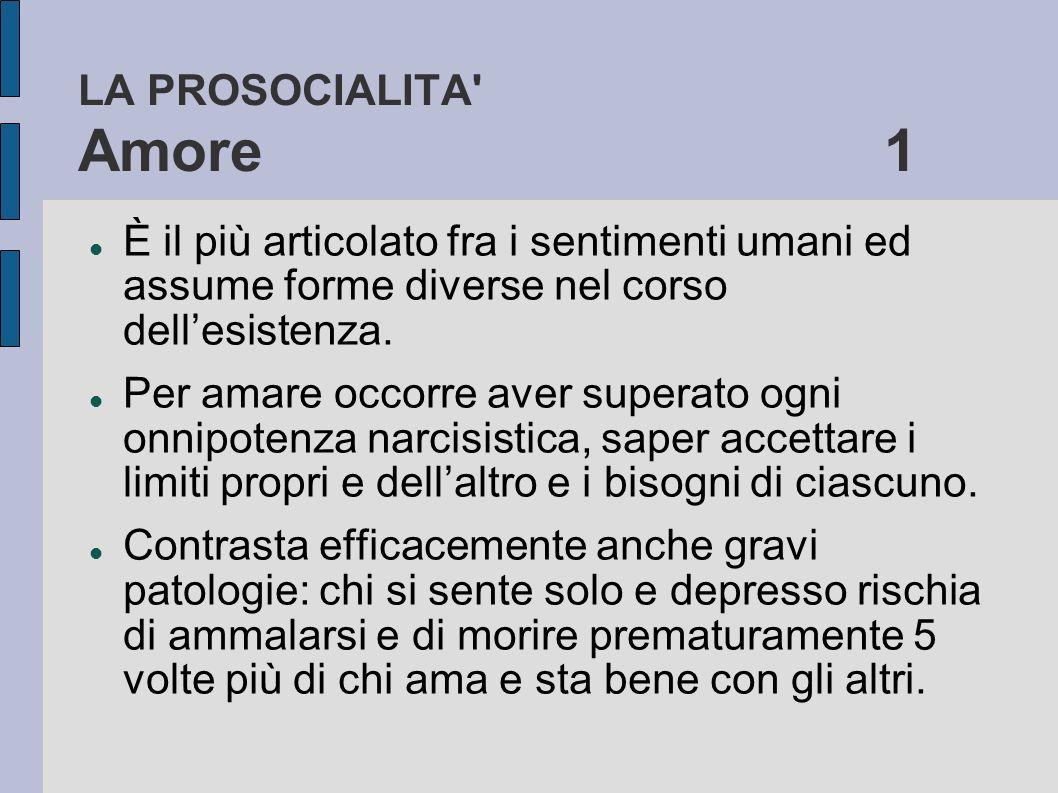 LA PROSOCIALITA Amore 1