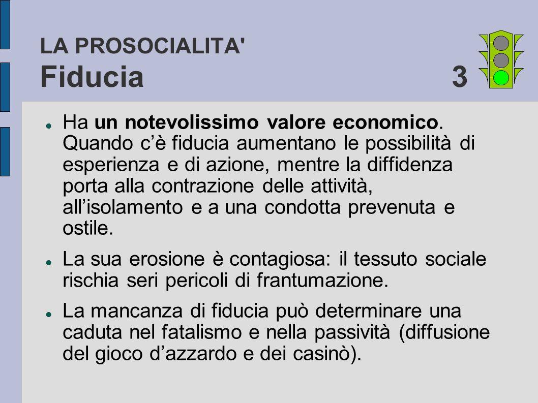 LA PROSOCIALITA Fiducia 3