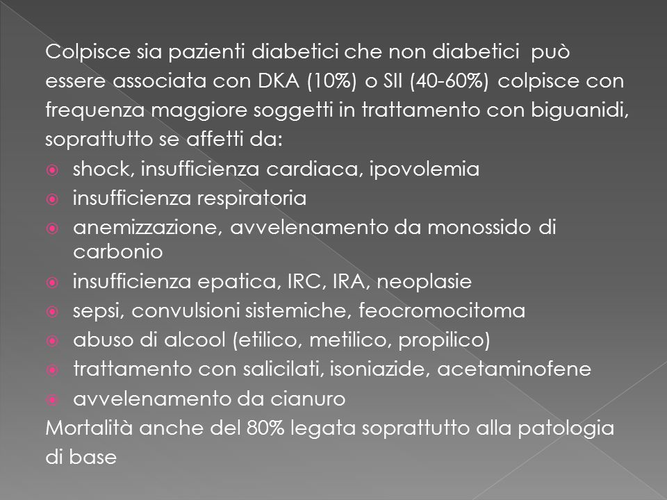 Colpisce sia pazienti diabetici che non diabetici può