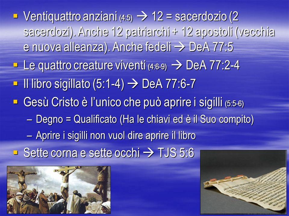 Le quattro creature viventi (4:6-9)  DeA 77:2-4