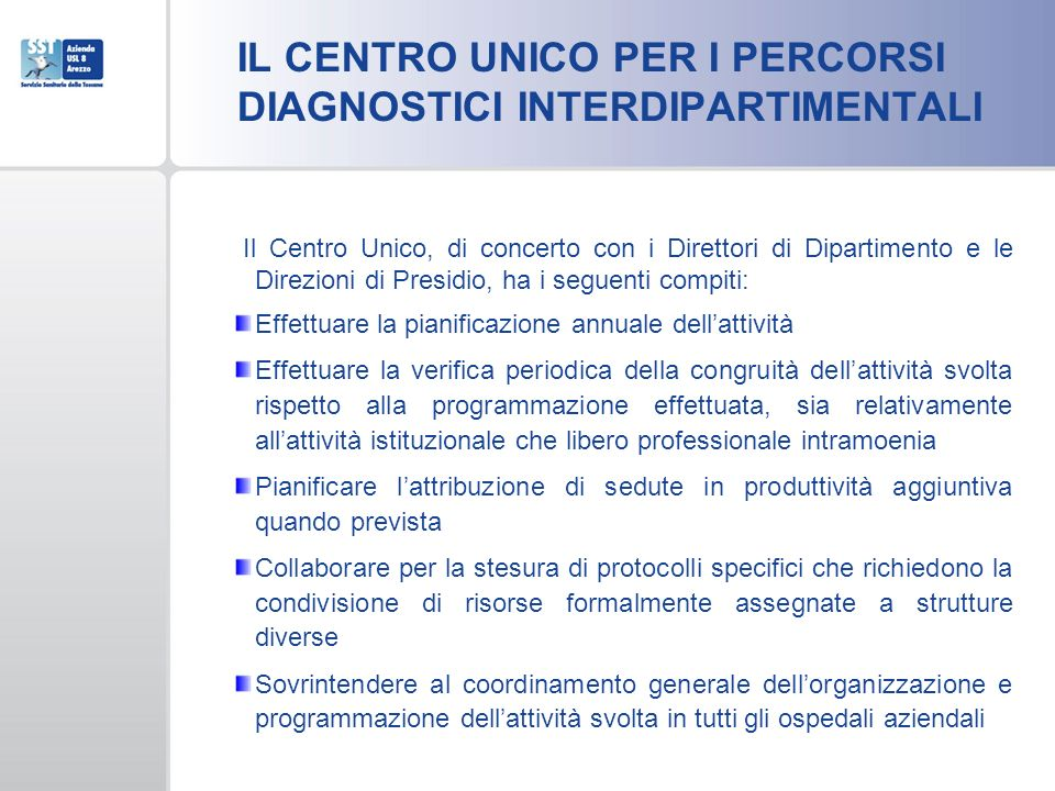 IL CENTRO UNICO PER I PERCORSI DIAGNOSTICI INTERDIPARTIMENTALI