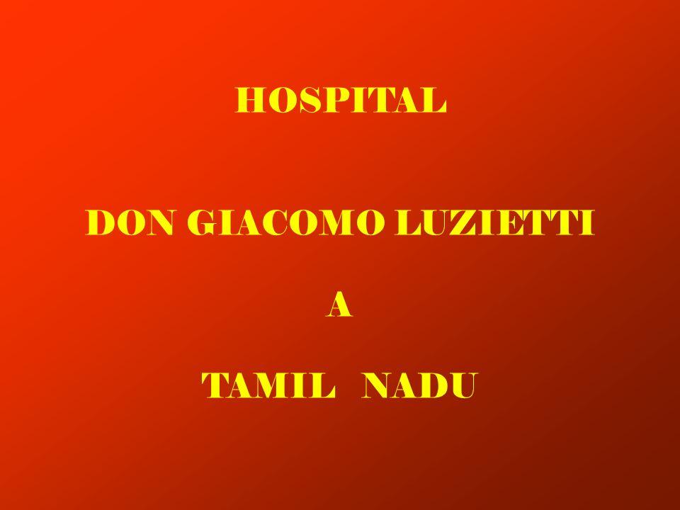 HOSPITAL DON GIACOMO LUZIETTI A TAMIL NADU