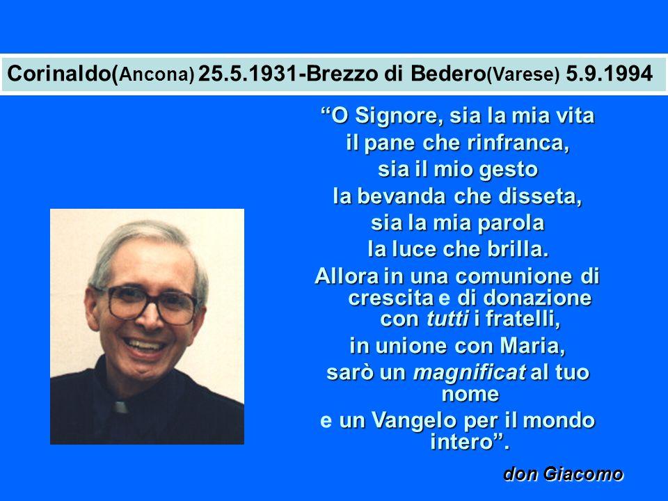 Corinaldo(Ancona) 25.5.1931-Brezzo di Bedero(Varese) 5.9.1994