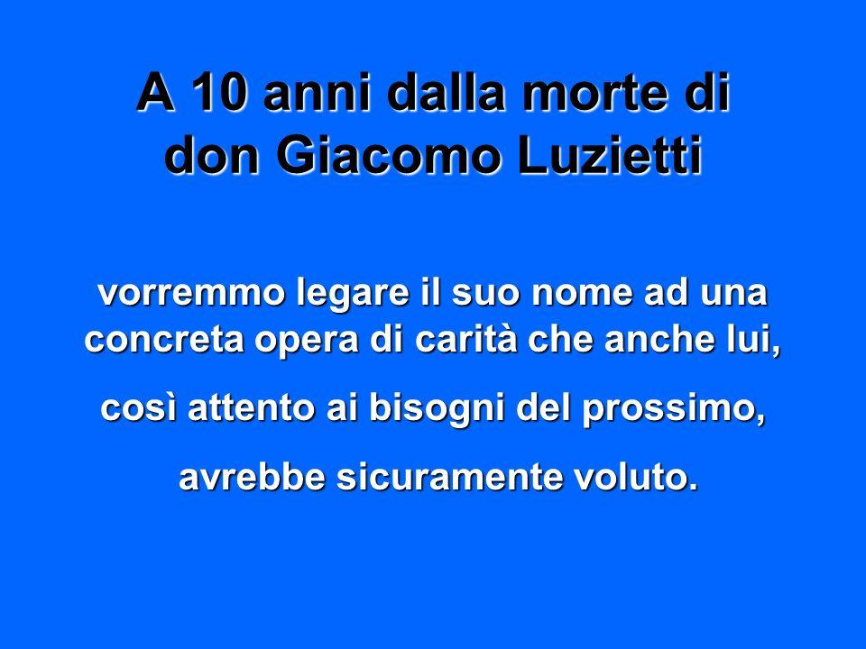 A 10 anni dalla morte di don Giacomo Luzietti
