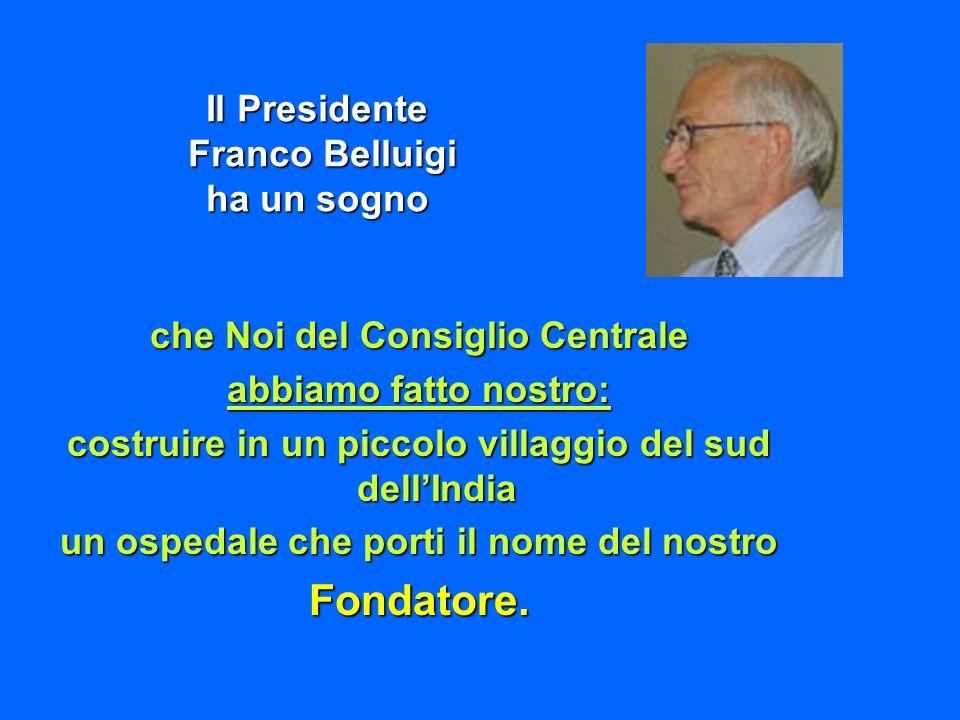 Fondatore. Il Presidente Franco Belluigi ha un sogno