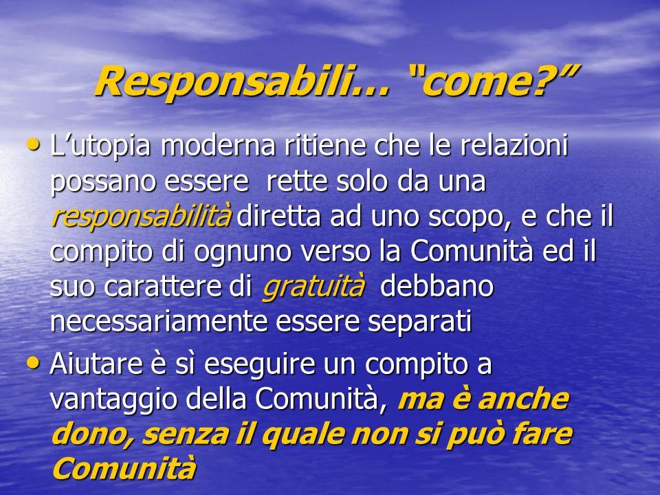 Responsabili… come