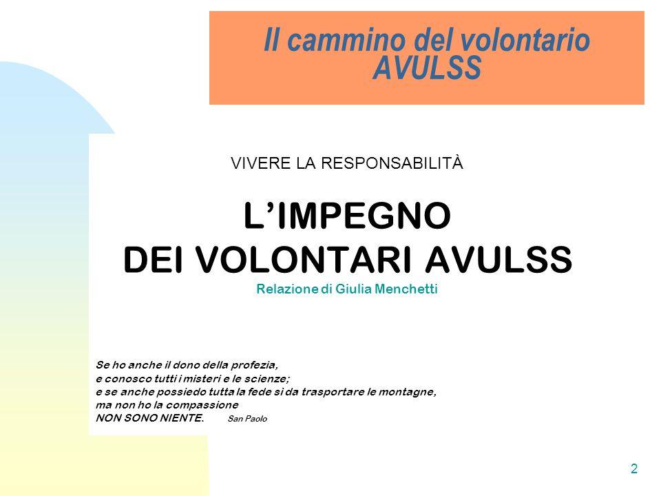 Il cammino del volontario AVULSS