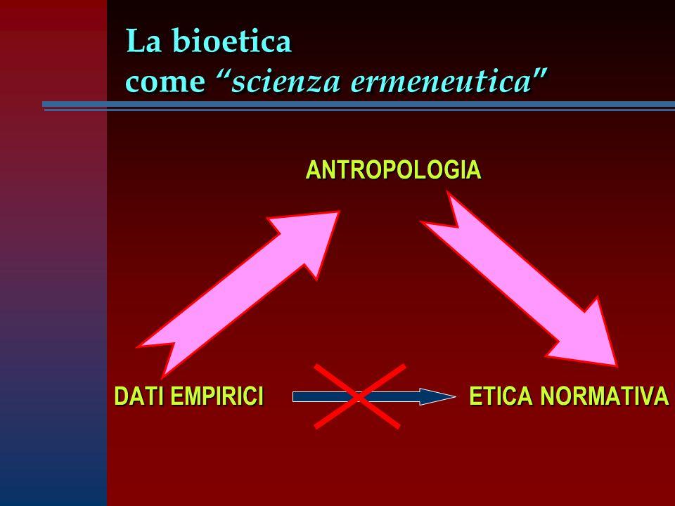 La bioetica come scienza ermeneutica
