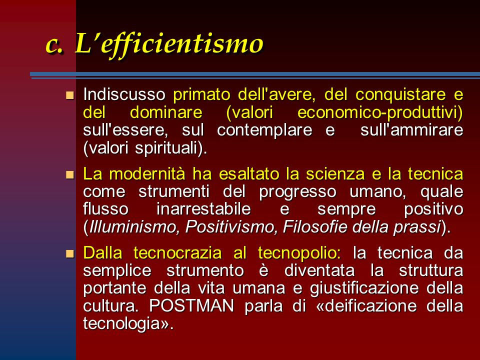 c. L'efficientismo