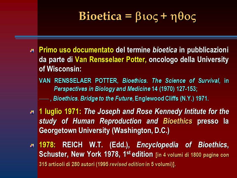 Bioetica = bio + hqo