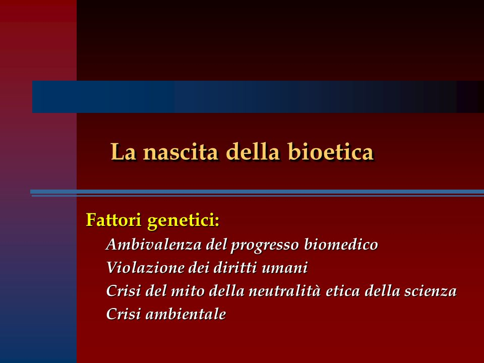 La nascita della bioetica