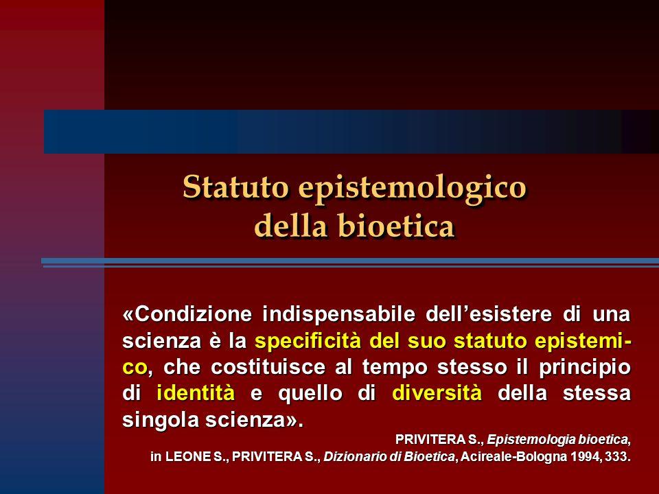 Statuto epistemologico della bioetica