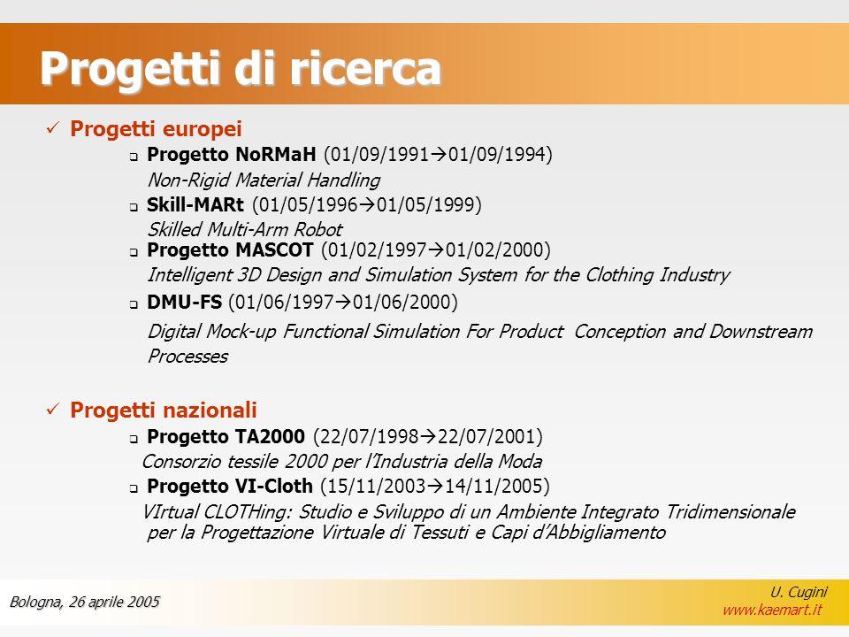 Progetti di ricerca Progetti europei Progetti nazionali