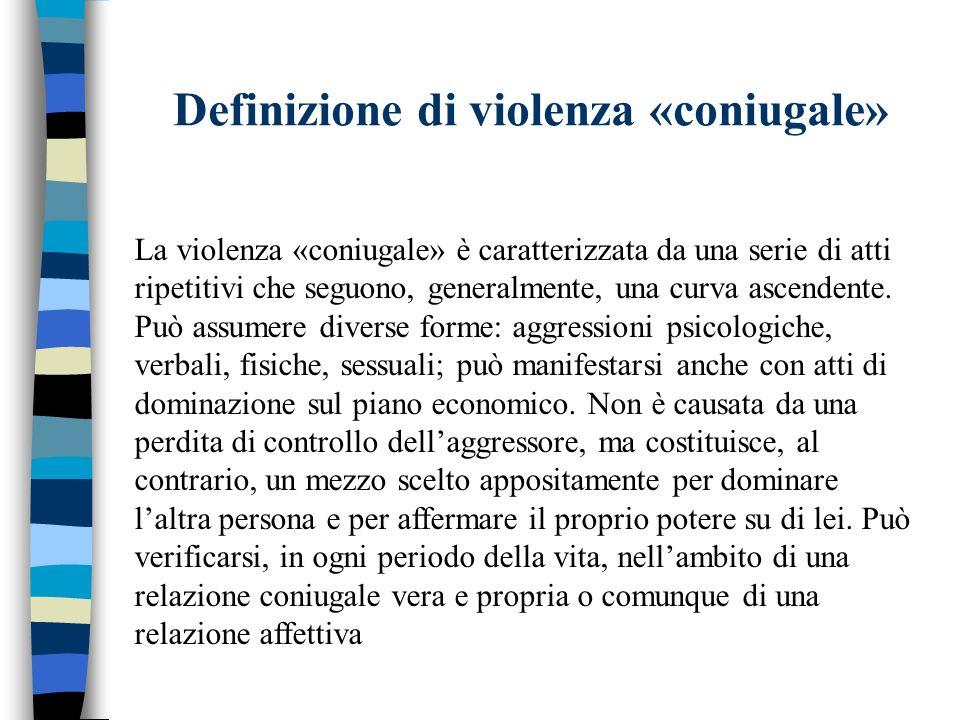 Definizione di violenza «coniugale»