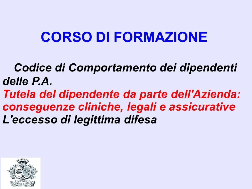 CORSO DI FORMAZIONE Codice di Comportamento dei dipendenti delle P.A.