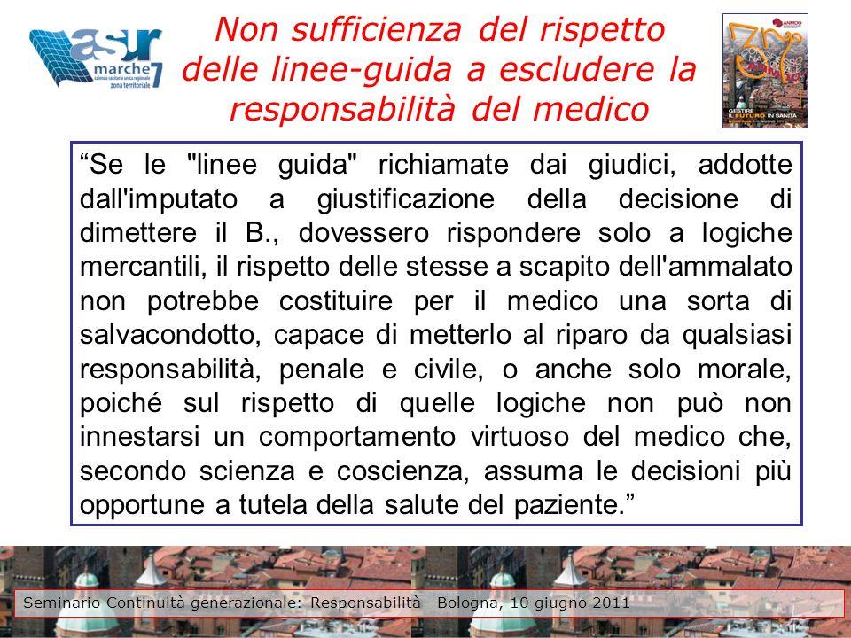 Non sufficienza del rispetto delle linee-guida a escludere la responsabilità del medico