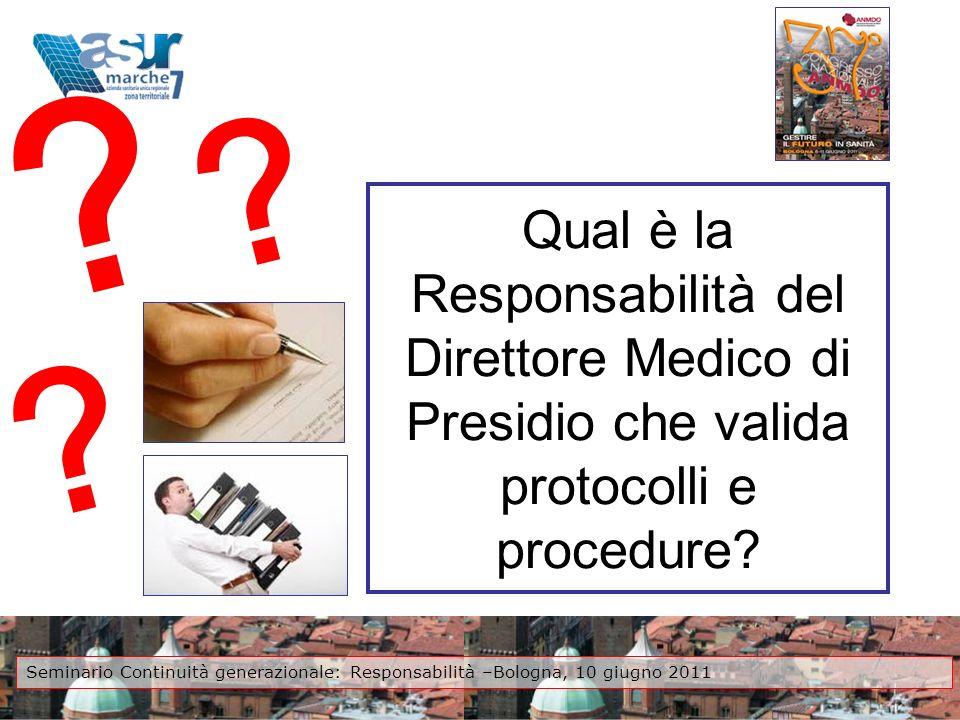 Qual è la Responsabilità del Direttore Medico di Presidio che valida protocolli e procedure