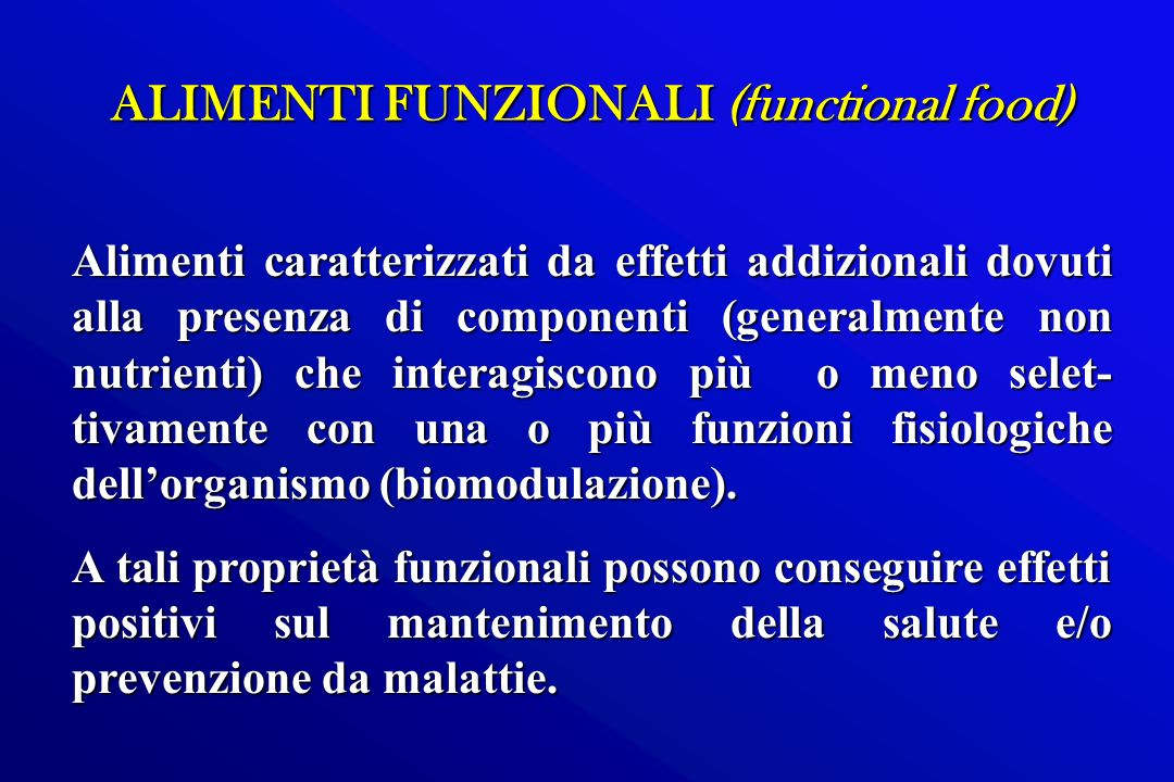 ALIMENTI FUNZIONALI (functional food)