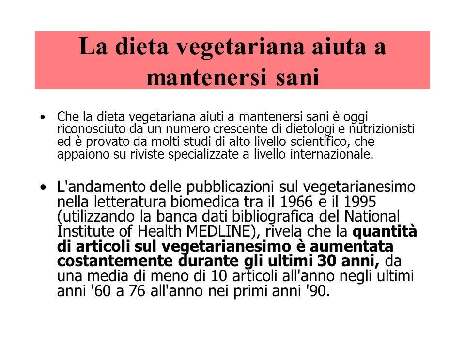 La dieta vegetariana aiuta a mantenersi sani