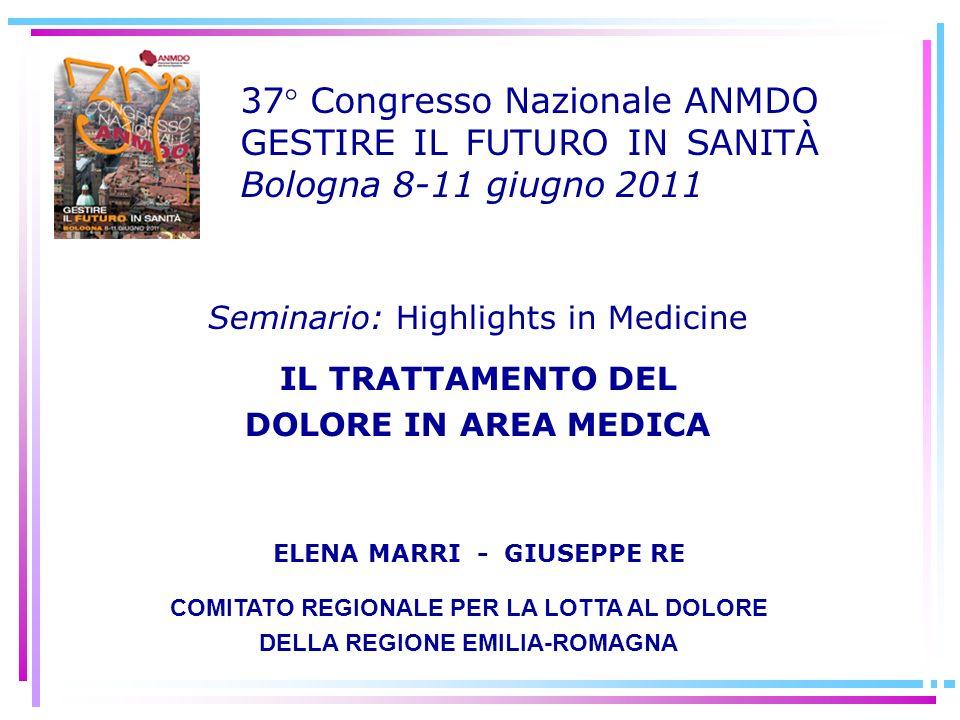 37° Congresso Nazionale ANMDO GESTIRE IL FUTURO IN SANITÀ Bologna 8-11 giugno 2011