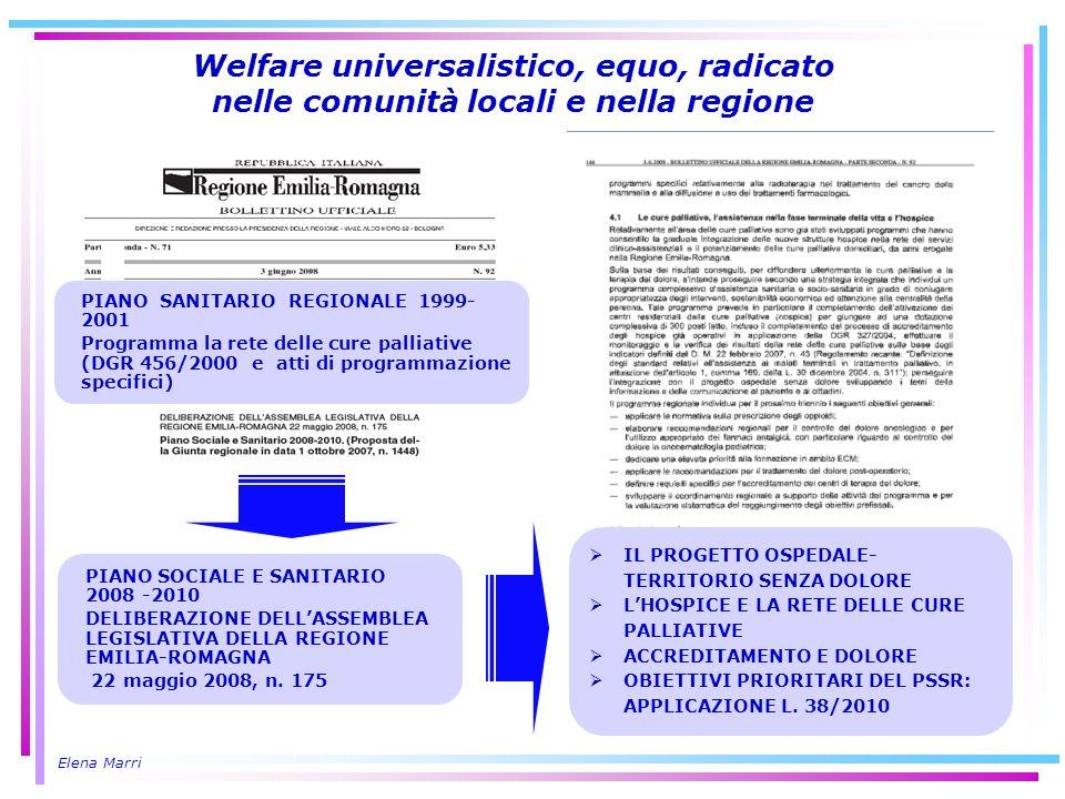 Welfare universalistico, equo, radicato