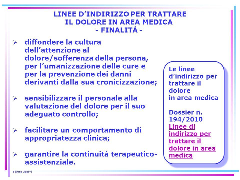 LINEE D'INDIRIZZO PER TRATTARE IL DOLORE IN AREA MEDICA