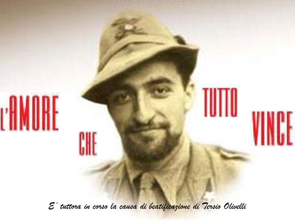 E' tuttora in corso la causa di beatificazione di Tersio Olivelli