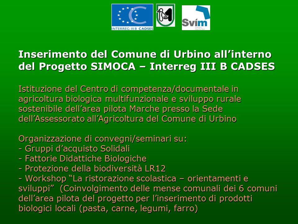 Inserimento del Comune di Urbino all'interno del Progetto SIMOCA – Interreg III B CADSES.