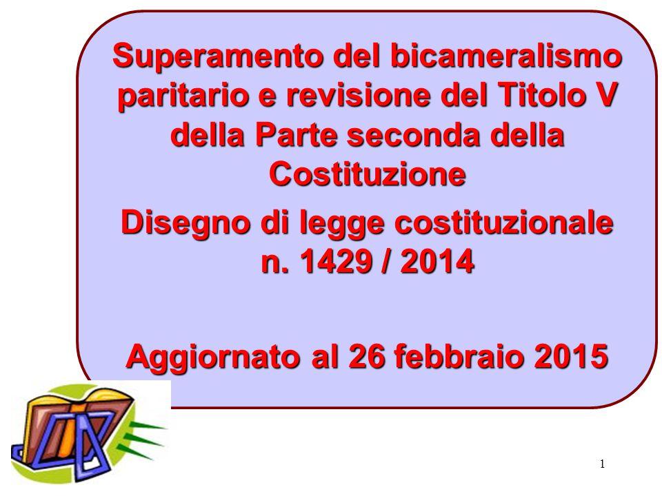 Disegno di legge costituzionale n. 1429 / 2014