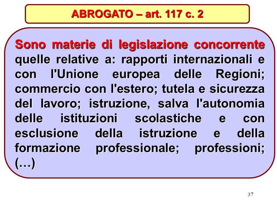 ABROGATO – art. 117 c. 2