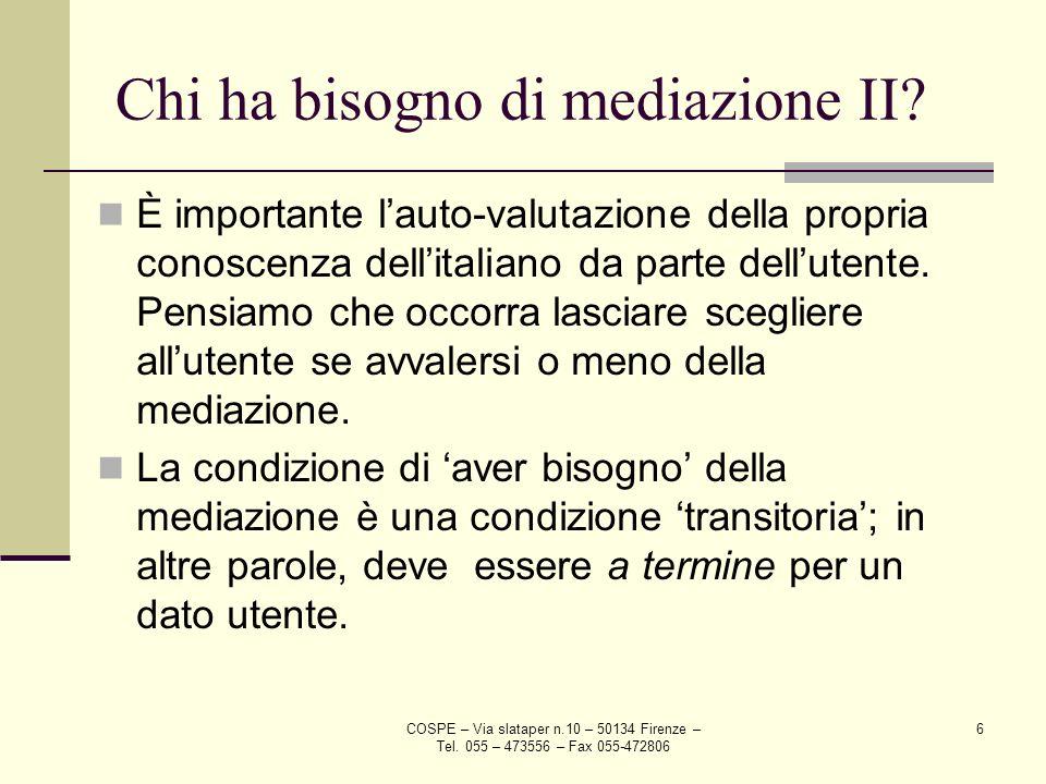 Chi ha bisogno di mediazione II