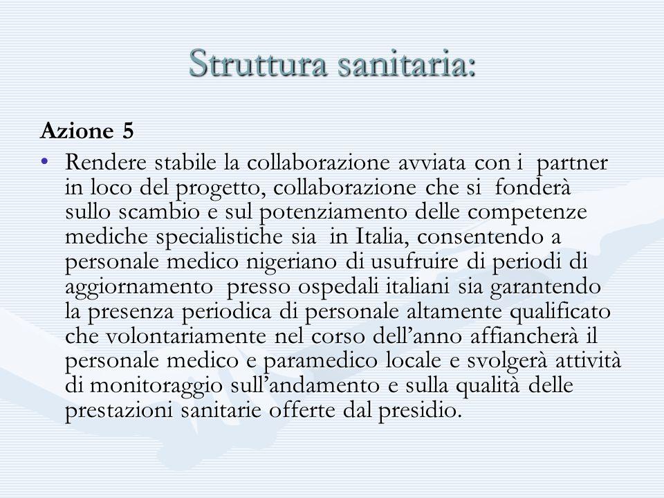 Struttura sanitaria: Azione 5