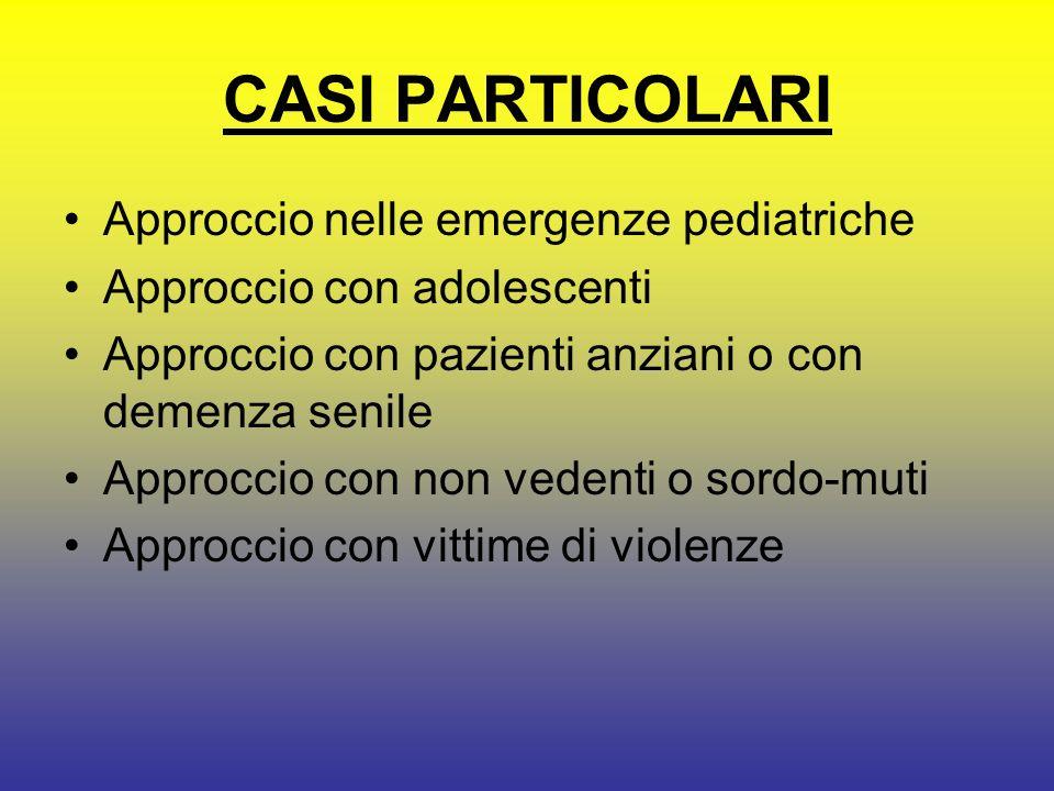 CASI PARTICOLARI Approccio nelle emergenze pediatriche