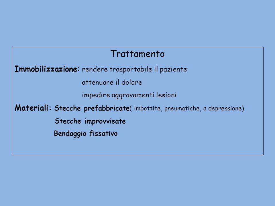 Trattamento Immobilizzazione: rendere trasportabile il paziente